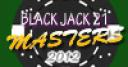 Jeu Black Jack 21 Masters 2012