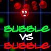 Bubble Vs Bubble