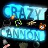 Crazy Cannon