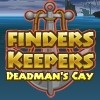 Jeu Finders Keepers – Deadman's Cay en plein ecran