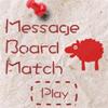 Jeu Message Board Match en plein ecran