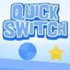 Jeu Quick Switch en plein ecran