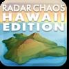 Jeu Radar Chaos Hawaii Edition en plein ecran